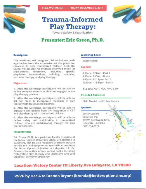 Trauma Informed Play Therapy: Toward Safety and Stabilization, presented by Eric Green, Ph.D. at Victory Addiction Recovery Center on December 8, 2017