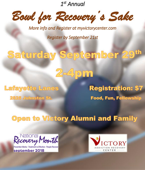 1st Annual Bowl for Recovery's Sake - Recovery Month 2018 - September 29, 2018 - Victory Addiction Recovery Center - Lafayette Louisiana